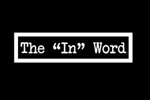 """The 'In' Word"" documentary logo. Courtesy of Ayannah Settle and Gillian McFerren"