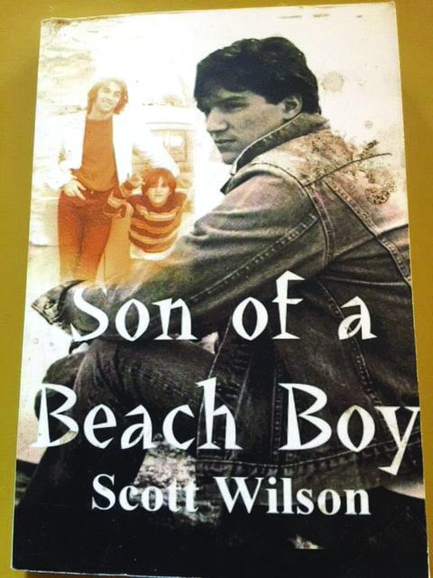 Cover of the book 'Son of a Beach Boy,' written by Santa Clarita resident, Scott Wilson. Courtesy photo